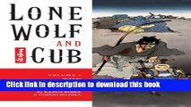 Ebook Lone Wolf and Cub Volume 1: The Assassin s Road (Lone Wolf and Cub (Dark Horse)) Free Online
