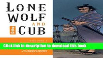 Ebook Lone Wolf and Cub Volume 3: The Flute of The Fallen Tiger (Lone Wolf and Cub (Dark Horse))
