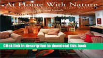 [Read PDF] At Home with Nature: Great Interiors from the Great Outdoors Ebook Free