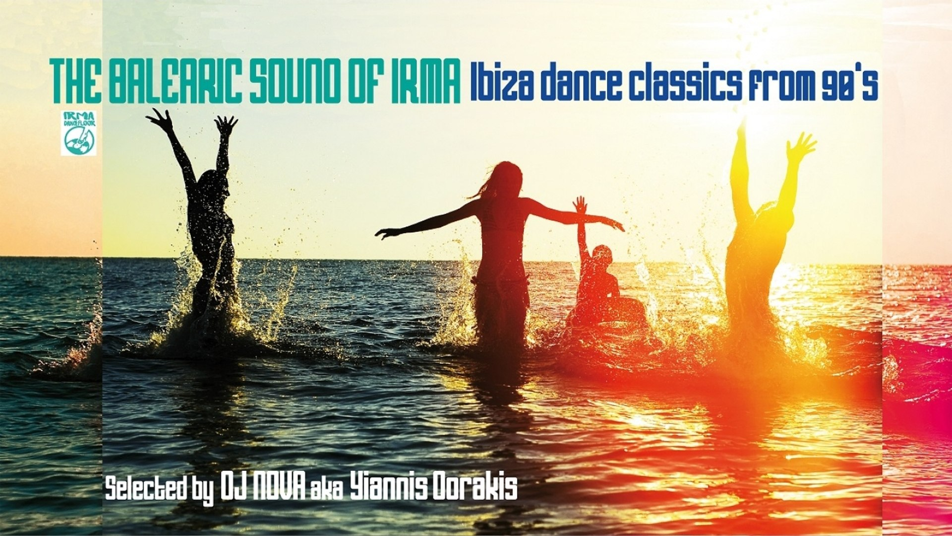 V.A. - 90's Best Dance Mix - 2 Hours Top 20 Ibiza House Classics - The Balearic Sound Of Irma