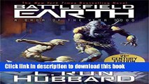 Ebook Battlefield Earth: Epic New York Times Best Seller SCI-FI Adventure Novel Full Online