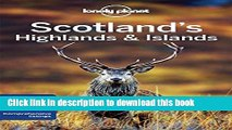 [PDF] Lonely Planet Scotland s Highlands   Islands (Travel Guide) Download full E-book