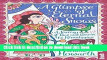 Books Glimpse of Eternal Snows: A Journey Of Love And Loss In The Himalayas (Bradt Travel Guides