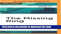 Books The Missing Ring: How Bear Bryant and the 1966 Alabama Crimson Tide Were Denied College