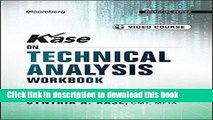 [Read PDF] Kase on Technical Analysis Workbook, + Video Course: Trading and Forecasting (Bloomberg
