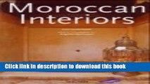 [Read PDF] Moroccan Interiors / Interieurs Marocains / Interieurs in Marokko.  (English, French