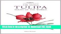 Books The Genus Tulipa: Tulips of the World (Royal Botanic Gardens, Kew - Botanical Magazine