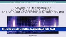 Ebook Advancing Technologies and Intelligence in Healthcare and Clinical Environments: