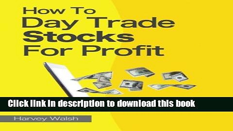 [Read PDF] How To Day Trade Stocks For Profit Download Online