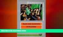 FREE PDF  Islam and Salvation in Palestine: The Islamic Jihad Movement (Dayan Center Papers) READ
