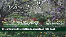 [Read PDF] Afton Villa: The Birth and Rebirth of a Ninteenth-Century Louisiana Garden (Reading the
