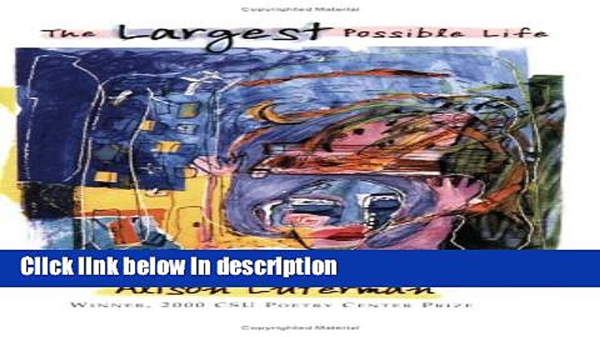 Ebook The Largest Possible Life (CSU poetry series) (CSU poetry series) (CSU poetry series) Free