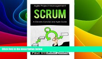 Must Have  Scrum:  A Cleverly Concise and Agile Guide (agile project management, agile product