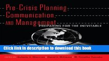 [PDF] Pre-Crisis Planning, Communication, and Management: Preparing for the Inevitable  Read Online
