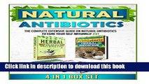 Books Natural Antibiotics: The Complete Extensive Guide On Natural Antibiotics To Cure Your Self