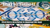 [Read PDF] Park Guell: Gaudi s Utopia Ebook Free