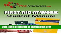 Ebook First Aid at Work Student Manual: First aid manual for workplace first aid Free Online