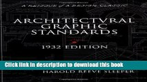 [Read PDF] Architectural Graphic Standards for Architects, Engineers, Decorators, Builders and