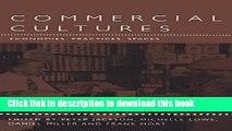 [Read  e-Book PDF] Commercial Cultures: Economies, Practices, Spaces (Leisure, Consumption and