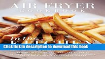 Ebook Air Fryer Cookbook: In the Kitchen Free Online