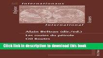 [PDF] Les routes du pétrole. Oil Routes (Enjeux internationaux / International Issues) (English