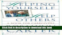 Ebook Helping Yourself Help Others: A Book for Caregivers Full Online