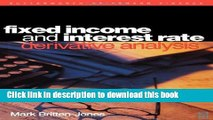 Ebook Fixed Income and Interest Rate Derivative Analysis Full Online