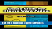 Ebook Basic Skills for Home Care Aides DVD #3 (Basic Skills for Home Care Aides DVD Series) Free