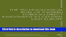 [Download] The Technological Role of Inward Foreign Direct Investment in Central East Europe