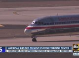 American Airlines to move Phoenix training center