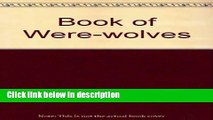 Books Book of Werewolves: Being an Account of Terrible Superstition Full Online