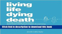 Books Living Life Dying Death | A Guide to Healthy Conversations about Death and Dying to Inspire