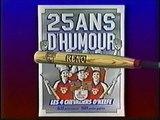 """Les 4 Chevaliers de Claude Potvin """" 25 ans d'Humour """""""