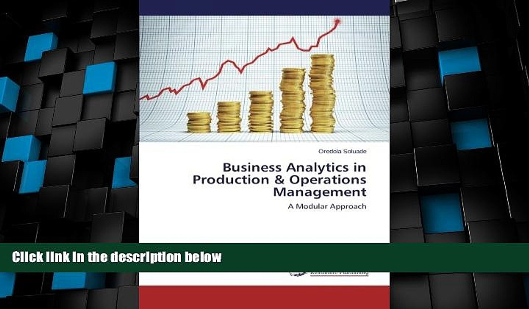 Read Free Full Business Analytics In Production Operations Management A Modular Approach Video Dailymotion