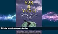EBOOK ONLINE Y2K   Y-O-U: The Sane Person s Home Preparation Guide READ PDF BOOKS ONLINE