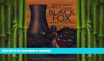 EBOOK ONLINE  Aunt Carrie s War Against  BLACK FOX Nuclear Power Plant  BOOK ONLINE