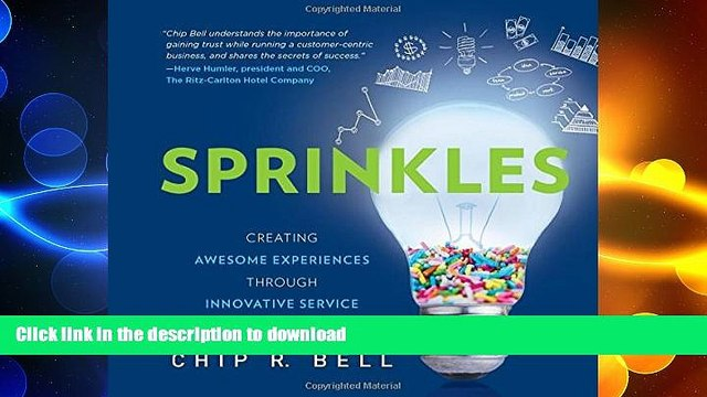 READ THE NEW BOOK Sprinkles: Creating Awesome Experiences Through Innovative Service READ EBOOK
