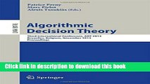 Books Algorithmic Decision Theory: Third International Conference, ADT 2013, Bruxelles, Belgium,