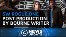 Star Wars Rogue One Post-Production Being Led by Bourne Writer - GS News Update