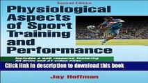 Ebook Physiological Aspects of Sport training and Performance With Web Resource-2nd Edition Free