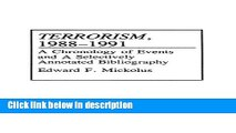 Books Terrorism, 1988-1991: A Chronology of Events and a Selectively Annotated Bibliography