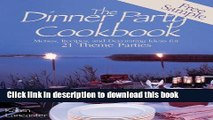 Books Dinner Party Cookbook-Free Sample: Menus Recipes andDecorating ideas for 2 Theme Parties