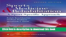 Ebook Sports Medicine and Rehabilitation: A Sports Specific Approach (SPORTS MEDICINE