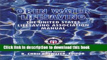 [Read PDF] Open Water Lifesaving: The United States Lifesaving Association Manual (2nd Edition)