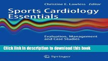 Books Sports Cardiology Essentials: Evaluation, Management and Case Studies Full Online