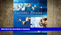 DOWNLOAD Customer Service: Building Successful Skills for the Twenty-First Century FREE BOOK ONLINE