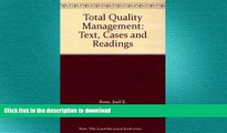 READ THE NEW BOOK Total Quality Management: Text, Cases and Readings READ EBOOK