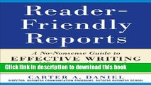 Ebook Reader-Friendly Reports: A No-nonsense Guide to Effective Writing for MBAs, Consultants, and