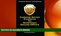 FAVORIT BOOK Customer Service Excellence for World-Class Security Officers (Customer Service