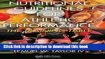 Books Nutritional Guidelines for Athletic Performance: The Training Table Free Download